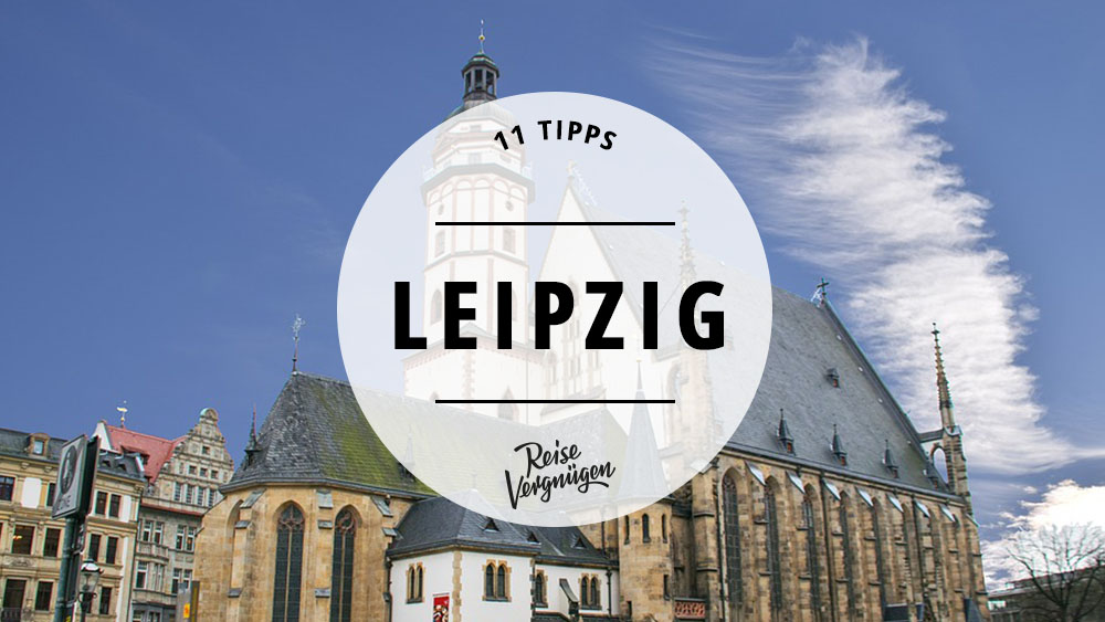Leipzig, Tipps Leipzig