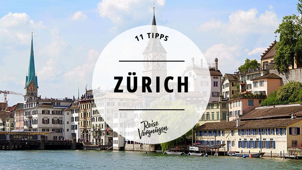 Zürich Tipps, Schweiz