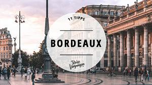 Bordeaux Frankreich Tipps