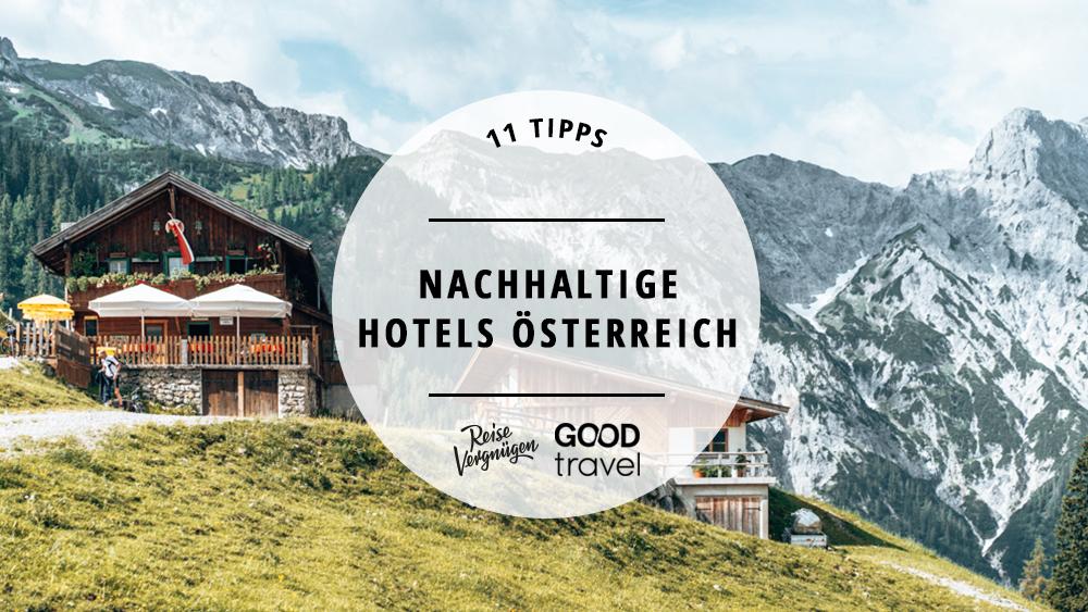 nachhaltige hotels österreich