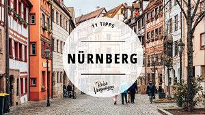 Nürnberg Sehenswürdigkeiten, Nürnberg Tipps