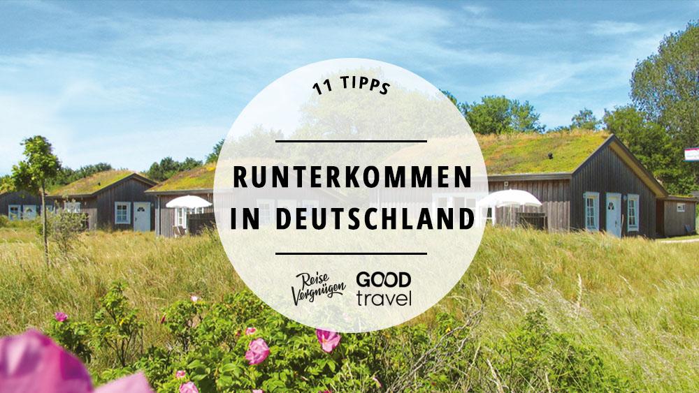Runterkommen in Deutschland_Guide_Good Travel