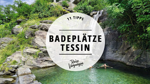 Badeplätze im Tessin
