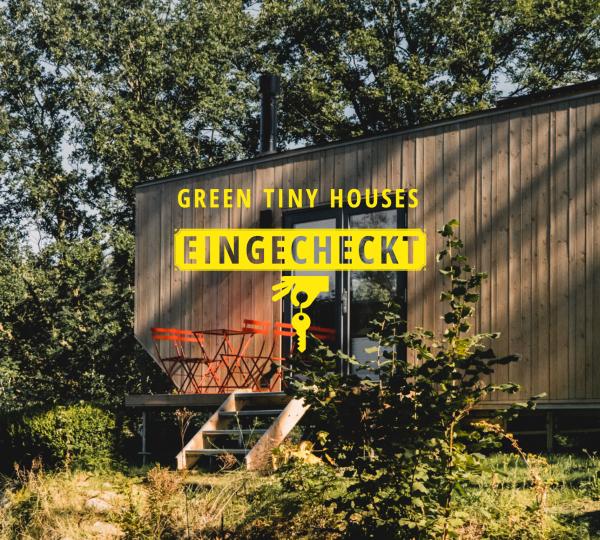 Eingecheckt_Green Tiny Houses