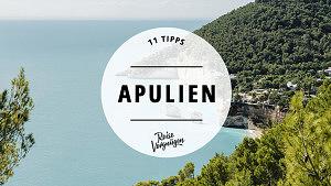Apulien Tipps Italien