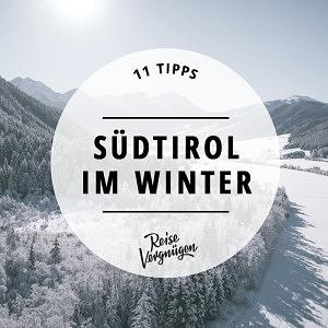 Winter in Südtirol Erlebnisse