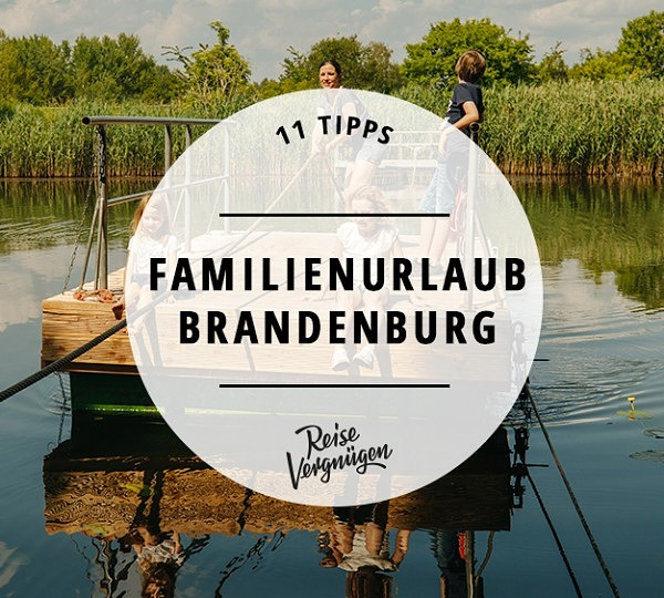 Familienurlaub Brandenburg