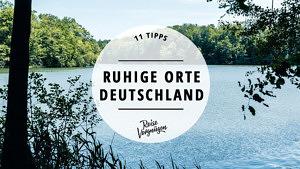 ruhige orte deutschland_guide