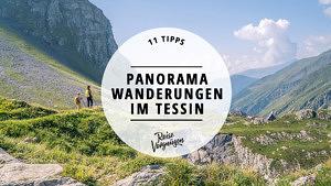Panorama Wanderungen Tessin