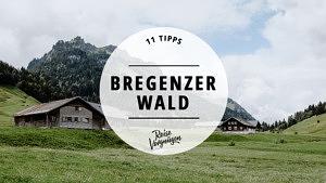 Bregenzerwald Österreich Urlaub